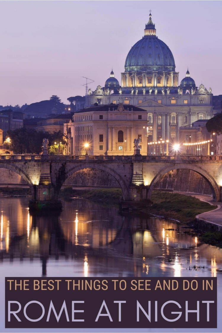 Discover what to see and do in Rome at night - via @strictlyrome