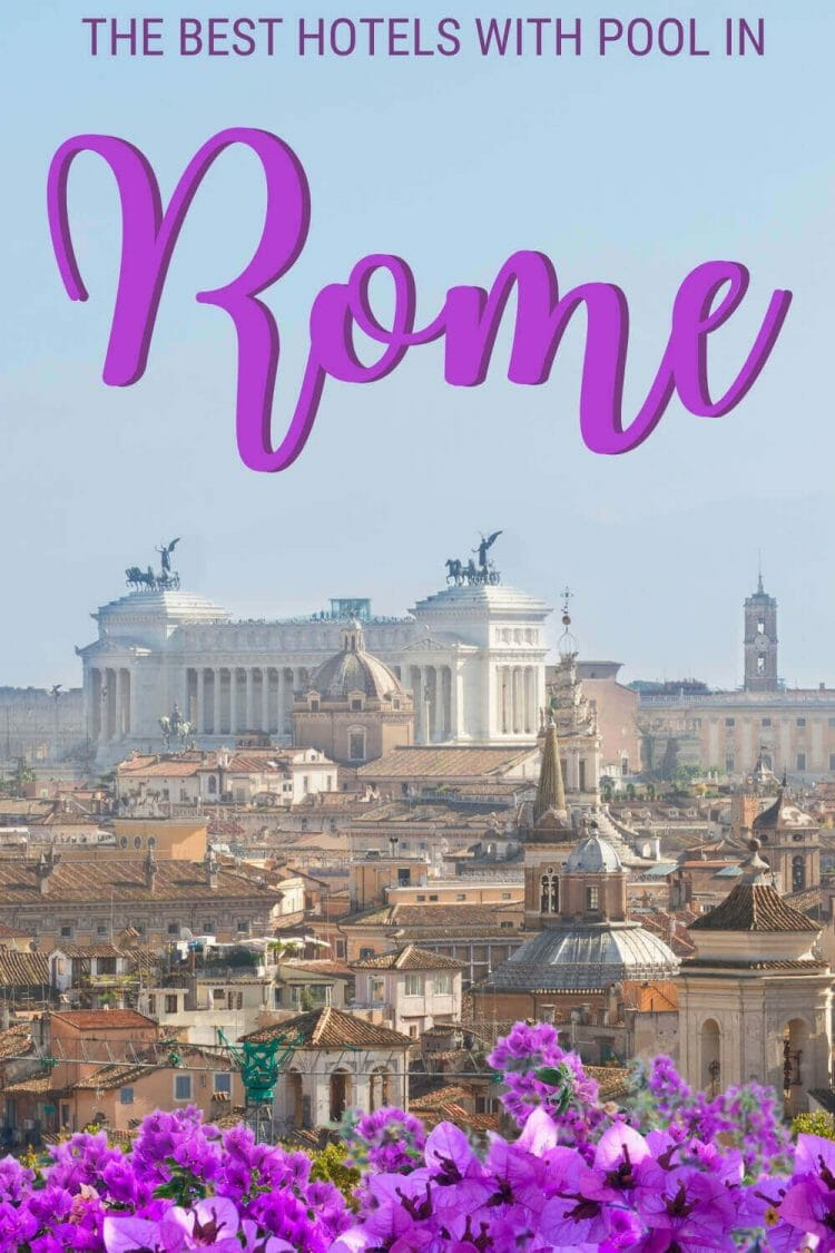 Discover the best hotels with pool in Rome - via @strictlyrome